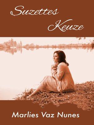 cover image of Suzettes Keuze