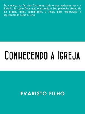 cover image of Conhecendo a Igreja