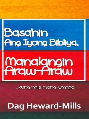 cover image of Basahin Ang Iyong Bibliya, Manalangin Araw-Araw