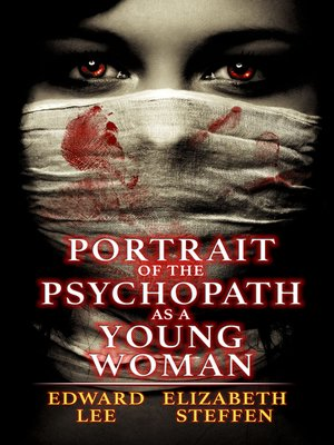cover image of Portrait of the Psychopath as a Young Woman