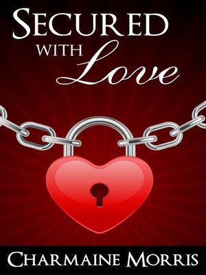 cover image of Secured With Love