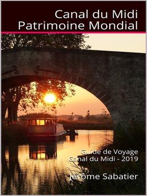 cover image of Canal du Midi Patrimoine Mondial