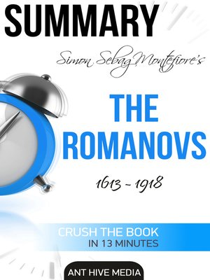 cover image of Simon Sebag Montefiore's the Romanovs 1613