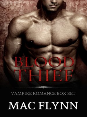 cover image of Blood Thief Box Set (Alpha Billionaire Vampire Romance)