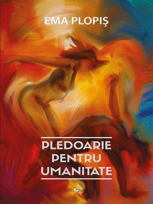 cover image of Pledoarie pentru umanitate
