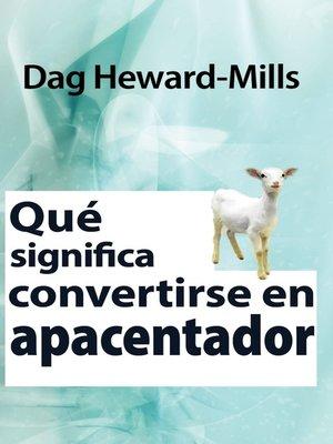cover image of Qué significa convertirse en Apacentador