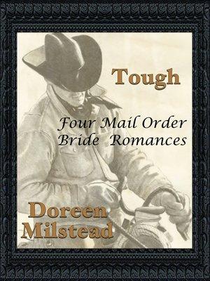 cover image of Tough (Four Mail Order Bride Romances)