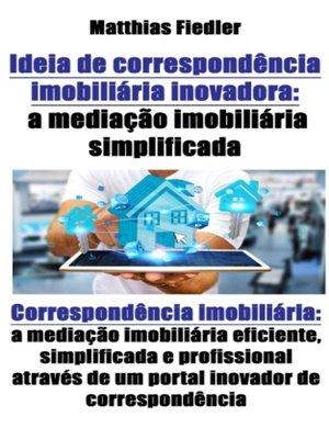cover image of Ideia de correspondência imobiliária inovadora
