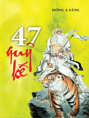 cover image of Bốn mươi bảy quỷ kế
