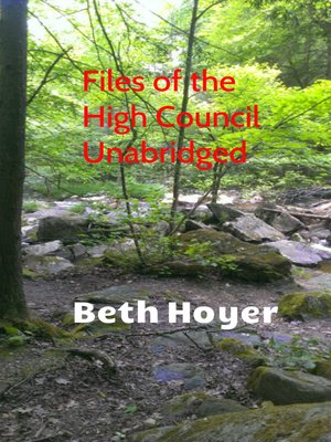 cover image of Files of the High Council Unabridged