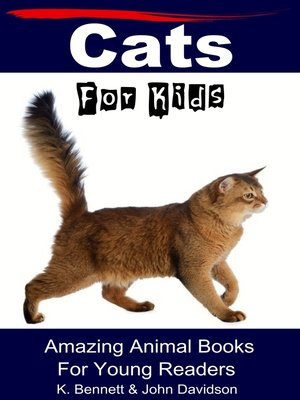 cover image of Cats For Kids Amazing Animal Books For Young Readers