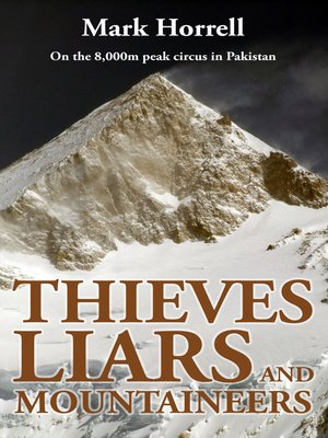 cover image of Thieves, Liars and Mountaineers