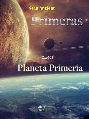 cover image of Primeras cz I Planeta Primeria