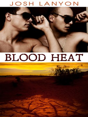 cover image of Blood Heat (Dangerous Ground 3)