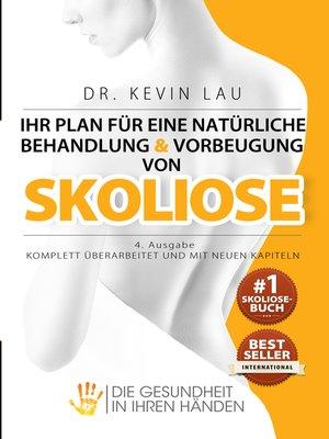 cover image of Ihr Plan für eine natürliche Behandlung und Vorbeugung von Skoliose (4. Ausgabe)