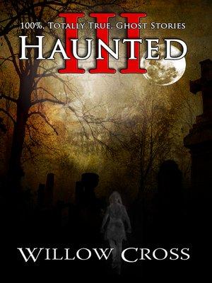 cover image of Haunted III