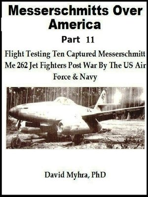 cover image of Messerschmitts Over America-Part 11