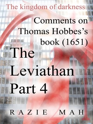 cover image of Comments on Thomas Hobbes Book (1651) the Leviathan Part 4