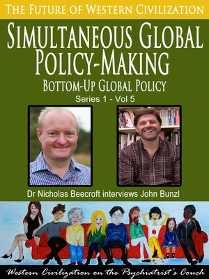 cover image of Simultaneous Global Policy Making-Bottom-Up Global Policy (The Future of Western Civilization Series 1)