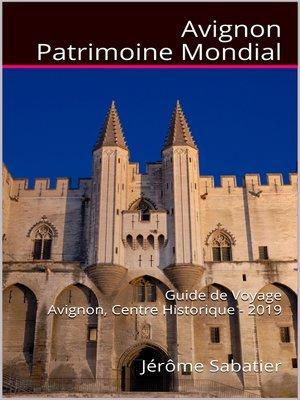 cover image of Avignon Patrimoine Mondial