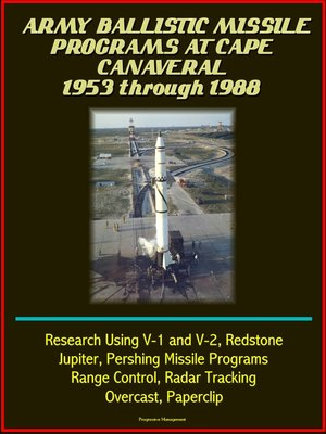 cover image of Army Ballistic Missile Programs at Cape Canaveral 1953 through 1988