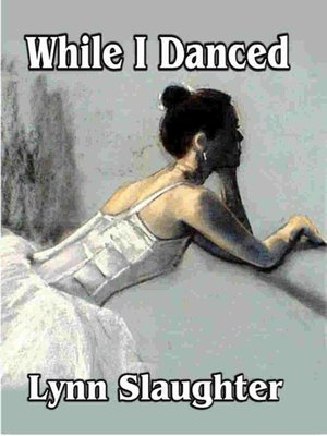 cover image of While I Danced