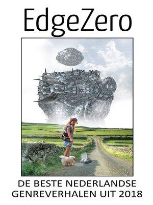 cover image of EdgeZero de beste Nederlandse genreverhalen uit 2018