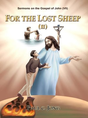 cover image of Sermons on the Gospel of John(VII)--For the Lost Sheep(II)