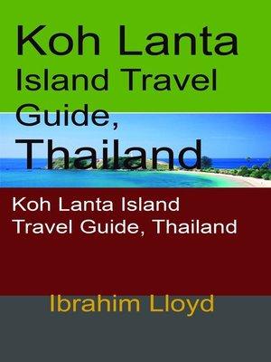 cover image of Koh Lanta Island Travel Guide, Thailand