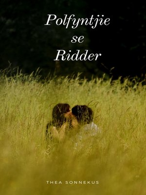 cover image of Polvyntjie se Ridder