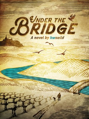 cover image of Under the Bridge