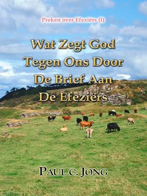 cover image of Preken over Efeziërs (I)--Wat Zegt God Tegen Ons Door De Brief Aan de Efeziërs