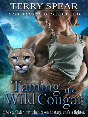 cover image of Taming the Wild Cougar