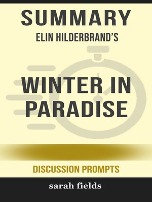 cover image of Summary of Winter in Paradise by Elin Hilderbrand (Discussion Prompts)