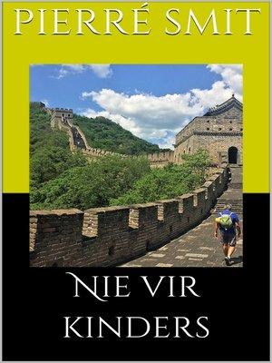 cover image of Nie vir kinders