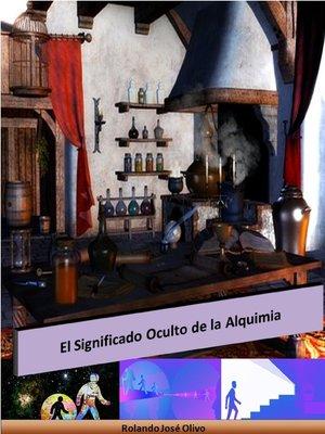 cover image of El Significado Oculto de la Alquimia