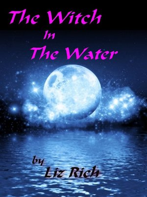 cover image of The Witch In the Water
