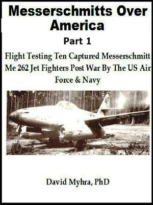 cover image of Messerschmidts Over America-Part 1