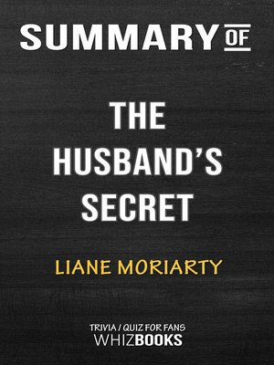 cover image of Summary of the Husband's Secret by Liane Moriarty / Trivia/Quiz for Fans