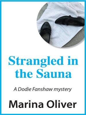 cover image of Strangled in the Sauna