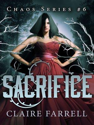 cover image of Sacrifice (Chaos #6)