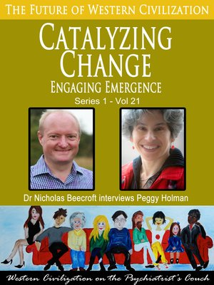 cover image of Catalyzing Change-Engaging Emergence (The Future of Western Civilization Series 1)