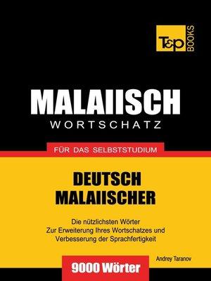 cover image of Deutsch-Malaiischer Wortschatz für das Selbststudium