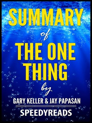 cover image of Summary of the One Thing by Gary Keller and Jay Papasan