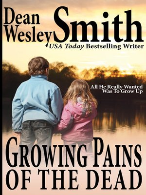 cover image of Growing Pains of the Dead