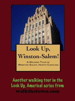 cover image of A Walking Tour of Winston-Salem, North Carolina