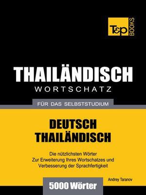 cover image of Wortschatz Deutsch-Thailändisch für das Selbststudium
