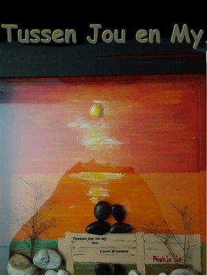 cover image of Tussen Jou en My