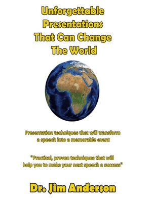 cover image of Unforgettable Presentations That Can Change the World