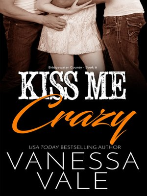 cover image of Kiss Me Crazy